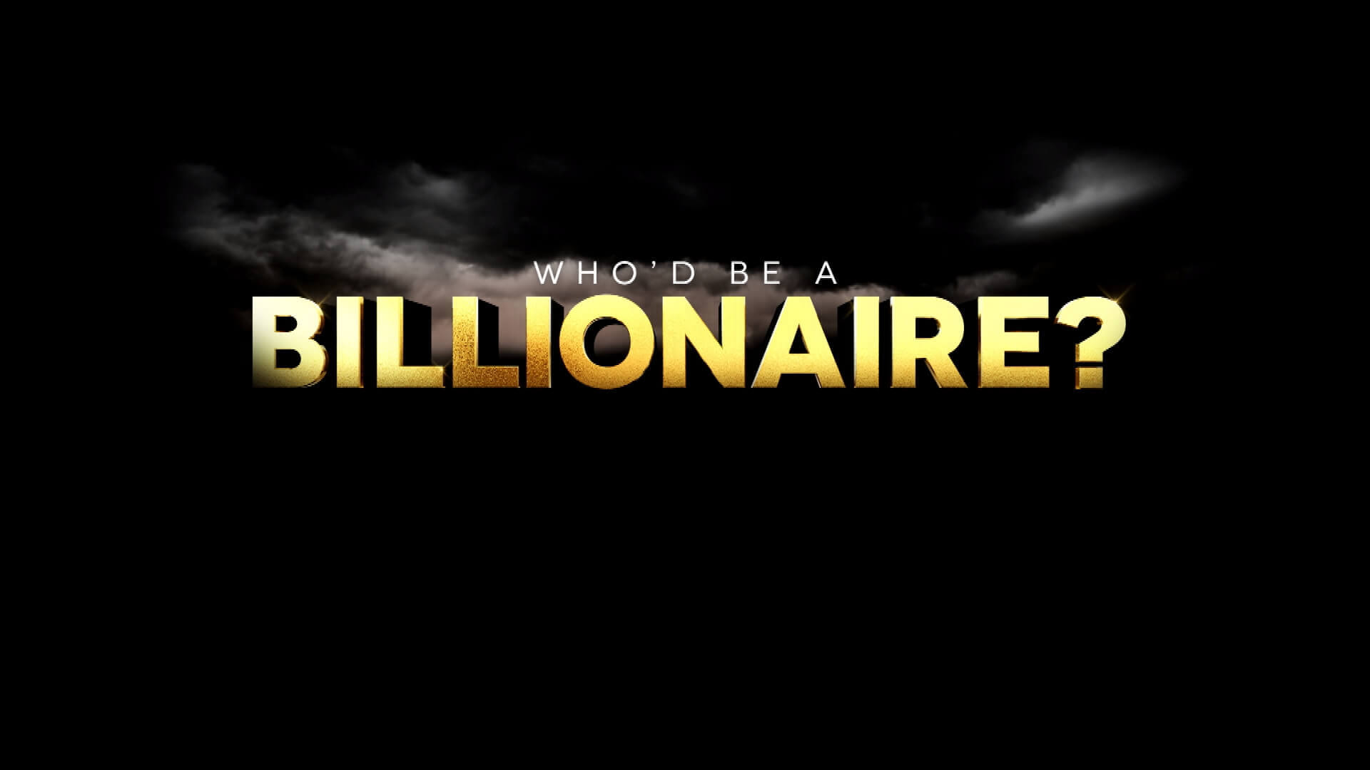 Synchronisation der TV Serie Who'd Be a Billionaire?
